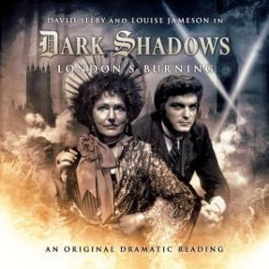 Dark Shadows: London's Burning by Joseph Lidster,