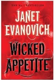 Wicked Appetite (book 1) by Janet Evanovich
