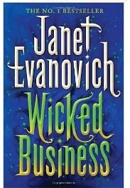 Wicked Business (book 2) by Janet Evanovich