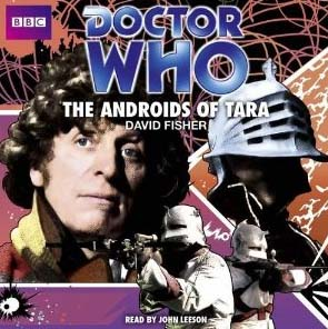The Androids of Tara by David Fisher.
