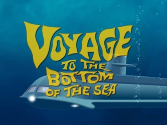 Voyage to the bottom of the sea.