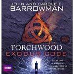 Torchwood: Exodus Code by John Barrowman and Carol E. Barrowman (CD review).
