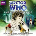 Doctor Who: Horror Of Fang Rock (4th Doctor TV Soundtrack) by Terrance Dicks (CD review).