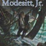 Scholar (The Imager Portfolio book 4) by L.E. Modesitt Jr. (book review).