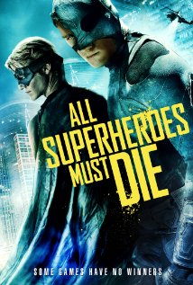 All Superheroes Must Die trailer.