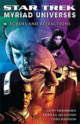 Star Trek Myriad: Echoes and Refractions