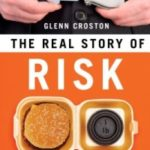 The Real Story Of Risk by Glenn Croston (book review).