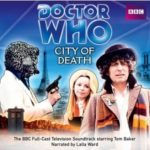 Doctor Who: City Of Death (4th Doctor TV Soundtrack) by David Agnew (cd review).