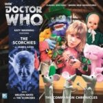 Doctor Who Companion Chronicles: The Scorchies by James Goss (audio-book review).