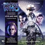 Doctor Who: Love And War adapted from the Paul Cornell novel by Jacqueline Rayner (CD review).