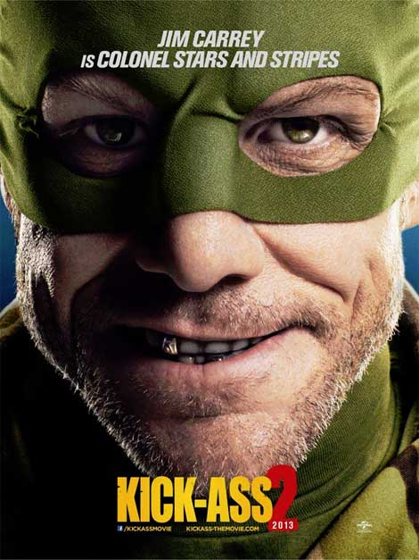 Kick-Ass 2... Carrey is mean and green.