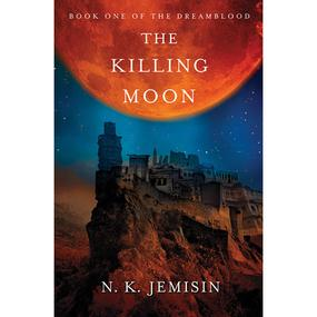 The Killing Moon (Dreamblood), by N.K. Jemisin (book review)