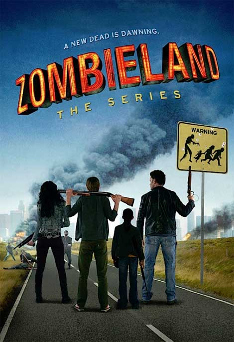Zombieland the TV series.