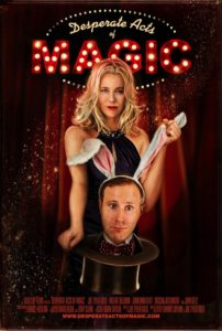 Desperate Acts Of Magic (a film review by Mark R. Leeper).