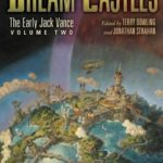 Dream Castles (The Early Jack Vance Volume 2) by Jack Vance (book review)