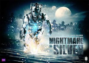 Doctor Who... Nightmare in Silver.