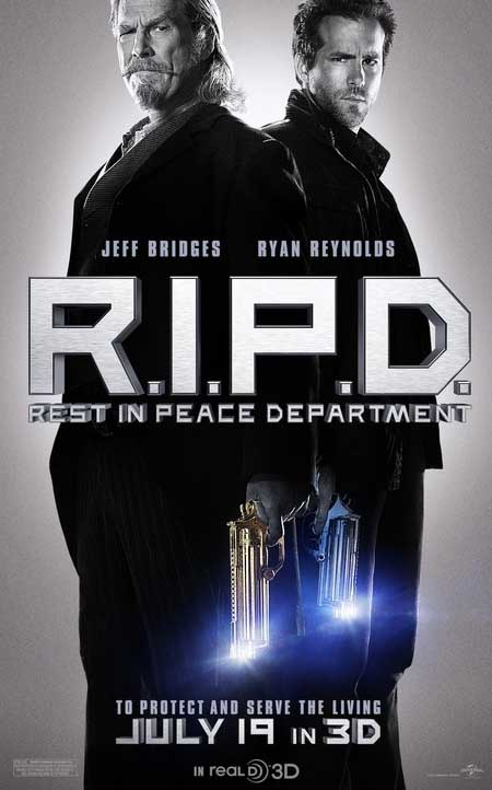 R.I.P.D... Ryan Reynolds and Jeff Bridges together at last.