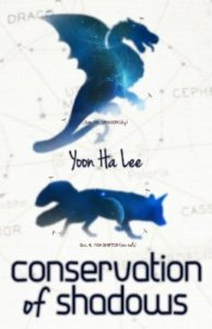 Conservation of Shadows by Yoon Ha Lee (book review).