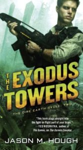 The Exodus Towers (Dire Earth Cycle, #2) by Jason M. Hough (book review).