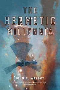 The Hermetic Millennia by John C. Wright (book review).