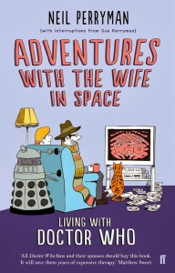 Adventures With The Wife In Time and Space