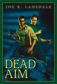 Dead_Aim_by_Joe_R_Lansdale_Trade_Cover_200_293