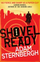 Shovel Ready (Spademan #1) by Adam Sternbergh (book review).
