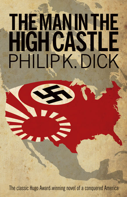 "Phillip K. Dick ""The Man in the High Castle by Scott Dutton/Catspaw Dynamics via www.catspawdynamics.com"