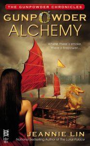 Gunpowder Alchemy (The Gunpowder Chronicles) by Jeannie Lin (book review).