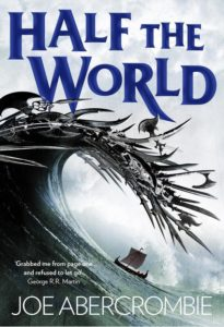 Half the World (Shattered Sea, #2) by Joe Abercrombie