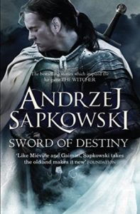 The Sword of Destiny by Andrzej Sapkowski (book review)