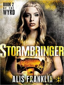 Stormbringer: Book 2 of The Wyrd by Alis Franklin (book review)