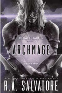 Archmage (Homecoming Book 1) by R.A. Salvatore (book review)