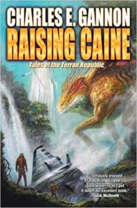 Raising Caine (Caine Riordan book 3) by Charles E. Gannon (book review)