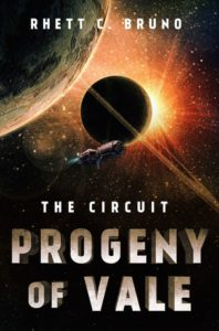 The Circuit: Progeny of Vale (The Circuit #2) by Rhett C. Bruno
