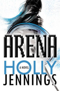 Arena by Holly Jennings (book review)