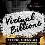 Virtual Billions by Eric Geissinger (book review).
