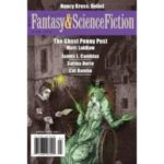 The Magazine Of Fantasy & Science Fiction, Mar/Apr 2016, Volume 130 # 724 (magazine review).