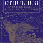 Black Wings Of Cthulhu 3 edited by S.T. Joshi   (book review)