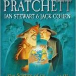 The Science of Discworld IV: Judgement Day by Terry Pratchett, Ian Stewart and Jack Cohen   (book review)
