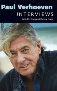 Paul Verhoeven Interviews edited by Margaret Barton-Fumo (book review).