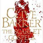 The Scarlet Gospels by Clive Barker (book review).