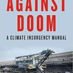 Against Doom: A Climate Insurgence Manual by Jeremy Brecher (book review).