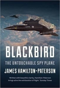 Blackbird: The Untouchable Spy Plane by James Hamilton