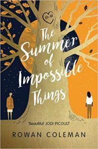 The Summer Of Impossible Things by Rowan Coleman  (book review)