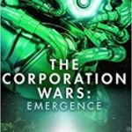 The Corporation Wars: Emergence by Ken Macleod (book review).