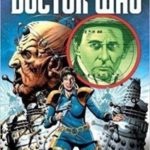 Doctor Who: Emperor Of The Daleks by Paul Cornell, Dan Abnett and Scott Gray (graphic novel review).