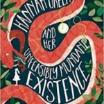 Hannah Green And Her Unfeasibly Mundane Existence by Michael Marshall Smith (book review).