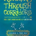 Running Through Corridors: Volume 2: The 70s by Robert Shearman and Toby Hadoke (book review).