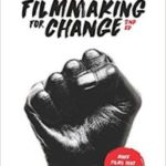 Filmmaking For Change 2nd Edition by Jon Fitzgerald (book review).